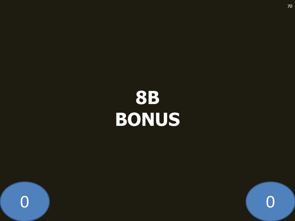 00 8B BONUS 70