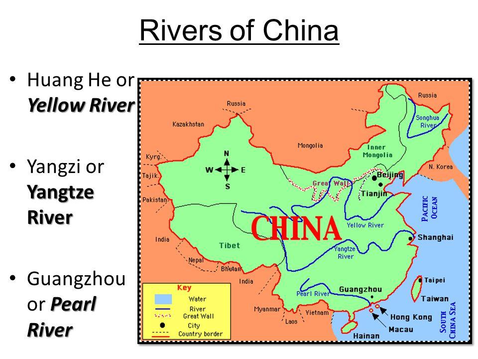 Rivers of China Yellow River Huang He or Yellow River Yangtze River Yangzi or Yangtze River Pearl River Guangzhou or Pearl River