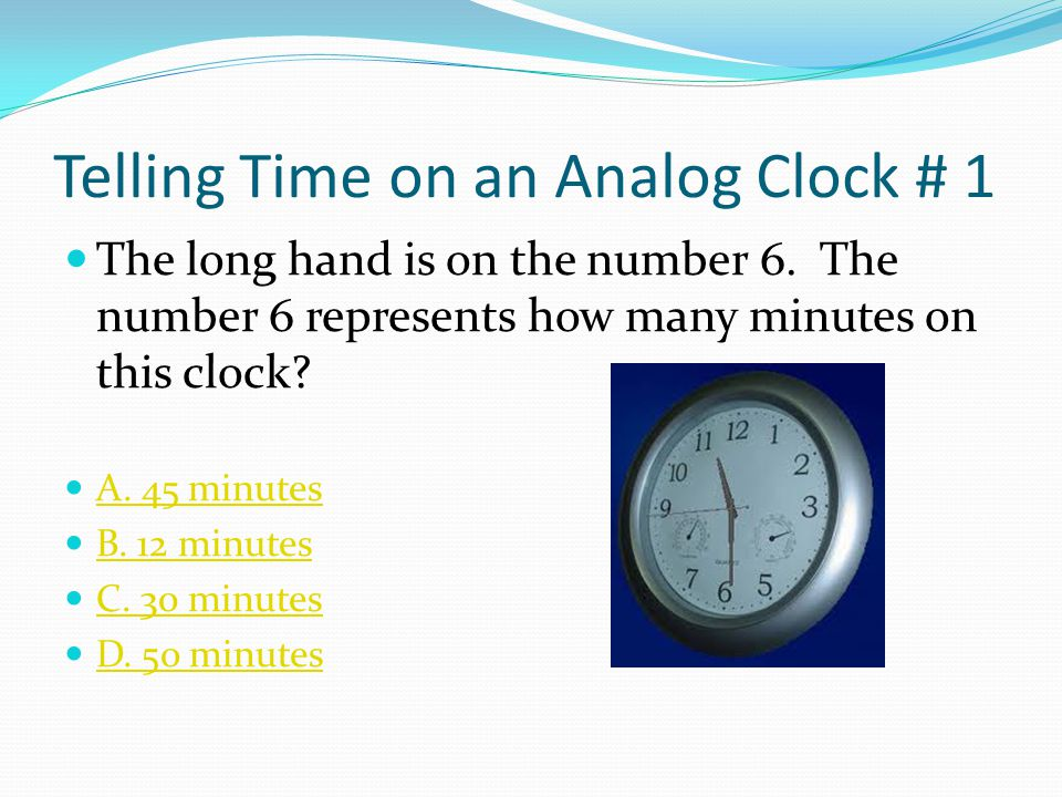 Practice Counting by 5s When telling time, it is important to count by 1s and 5s. Lets practice counting by 5s. Click on the speaker phone and say it