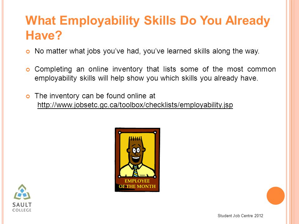 Student Job Centre 2012 What Employability Skills Do You Already Have.