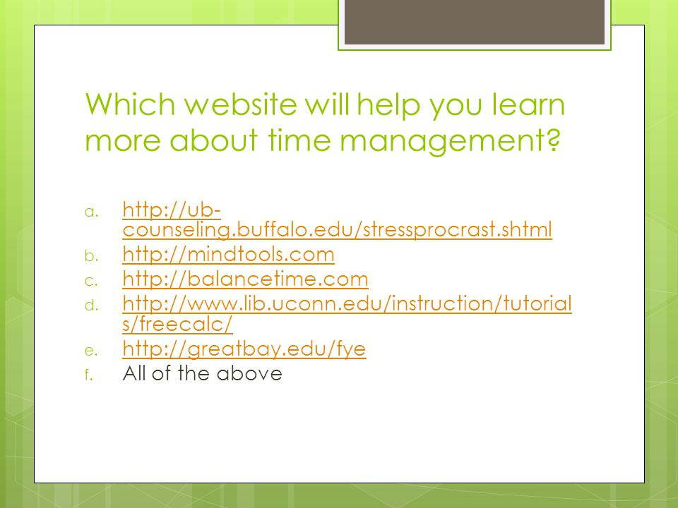 Which website will help you learn more about time management.