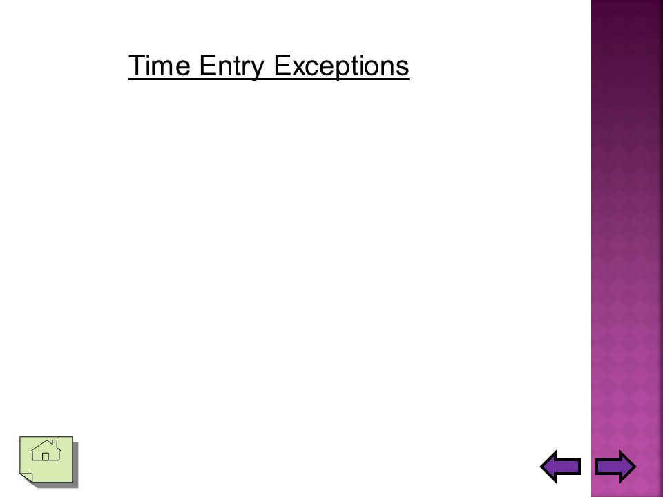 Time Entry and Multiple Pay Periods