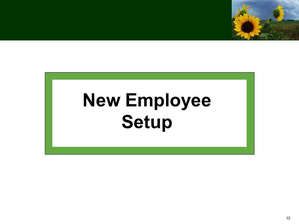 10 New Employee Setup