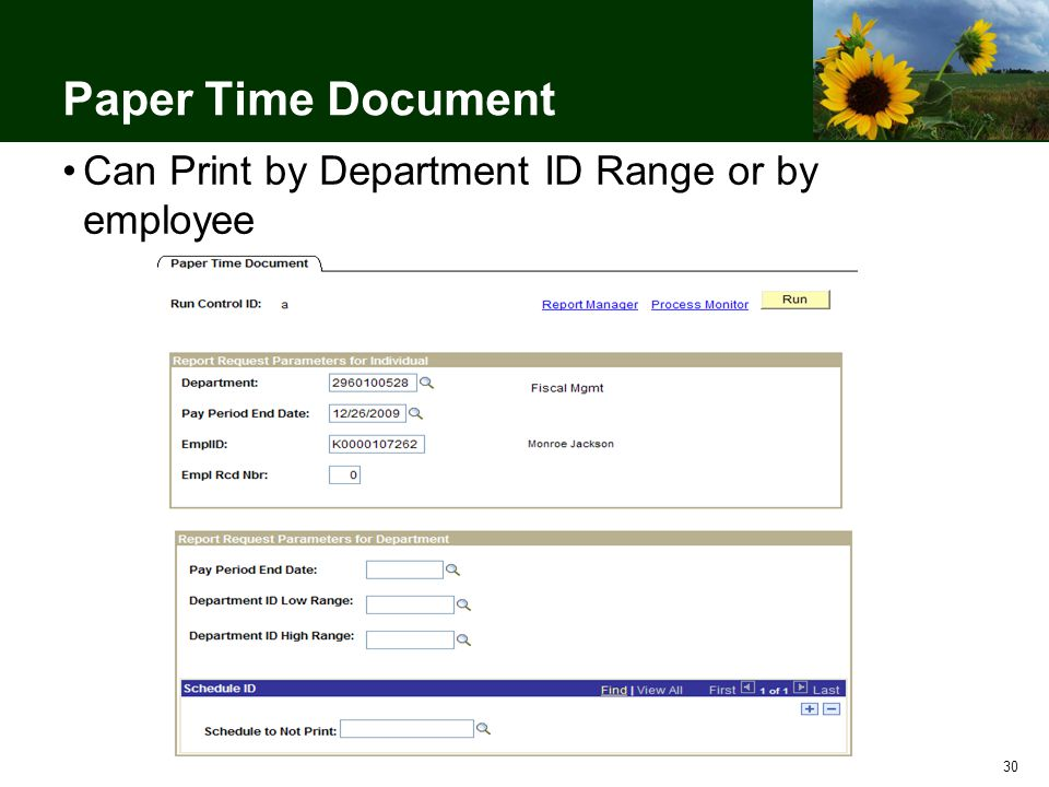 30 Paper Time Document Can Print by Department ID Range or by employee