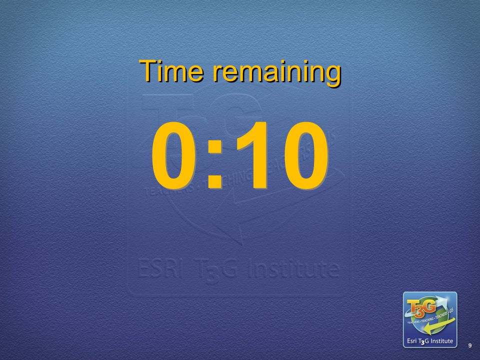 ESRI T3G Institute8 Time remaining 0:15