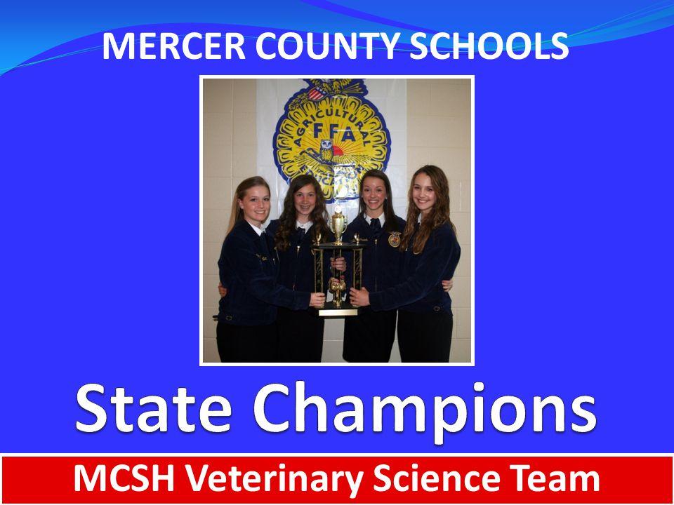 MERCER COUNTY SCHOOLS MCSH Veterinary Science Team
