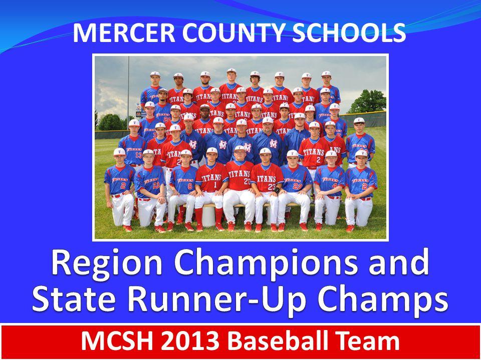 MERCER COUNTY SCHOOLS MCSH 2013 Baseball Team