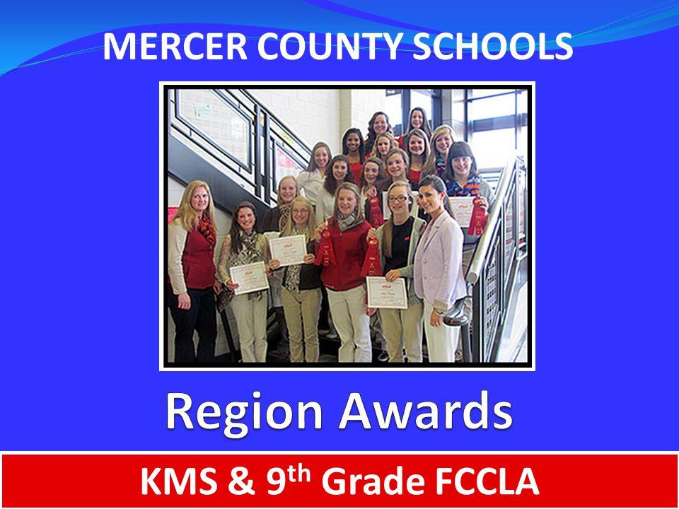 MERCER COUNTY SCHOOLS KMS & 9 th Grade FCCLA