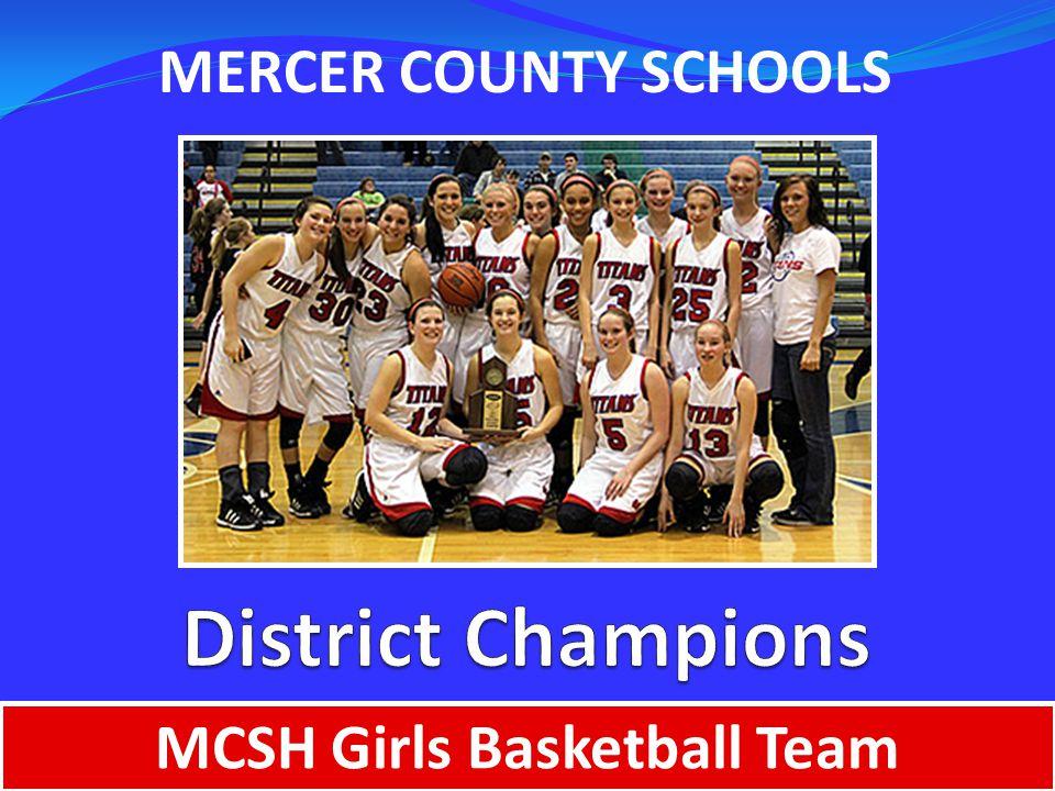 MERCER COUNTY SCHOOLS MCSH Girls Basketball Team