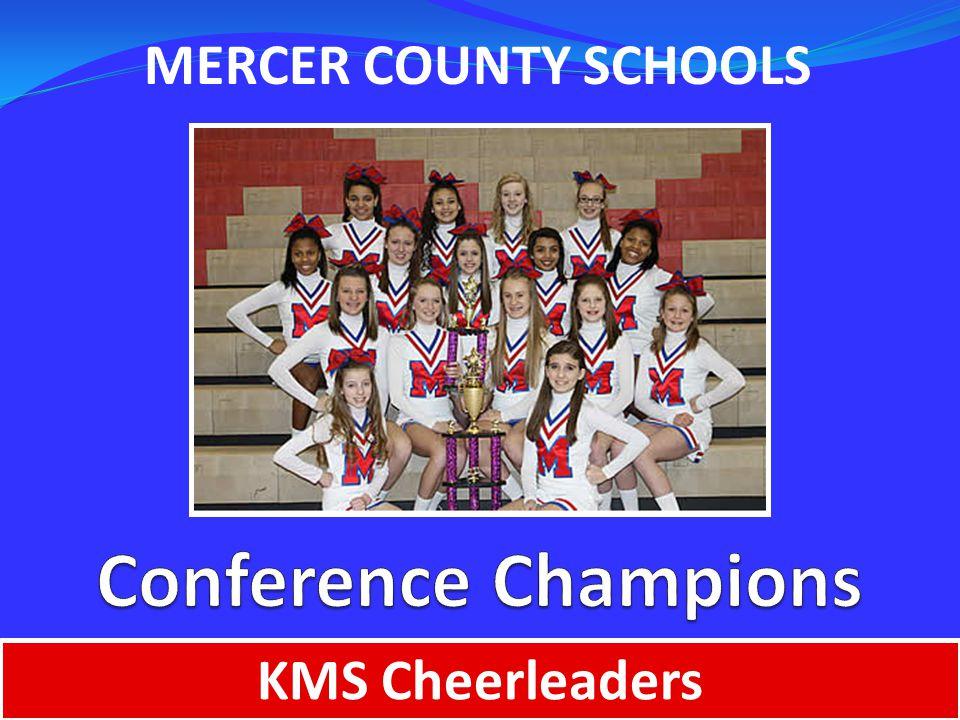 MERCER COUNTY SCHOOLS KMS Cheerleaders