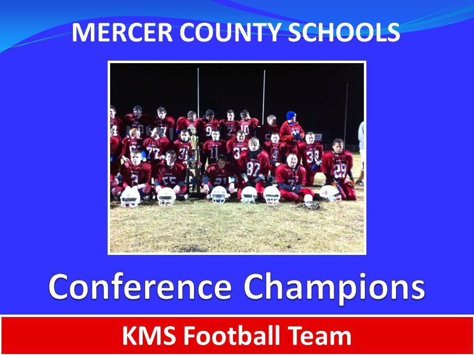 MERCER COUNTY SCHOOLS KMS Football Team