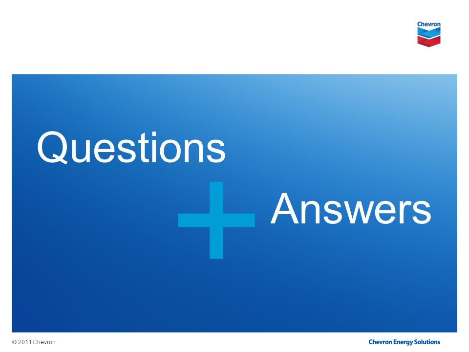 © 2011 Chevron + Questions Answers
