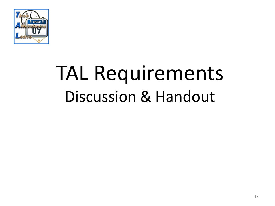 15 TAL Requirements Discussion & Handout