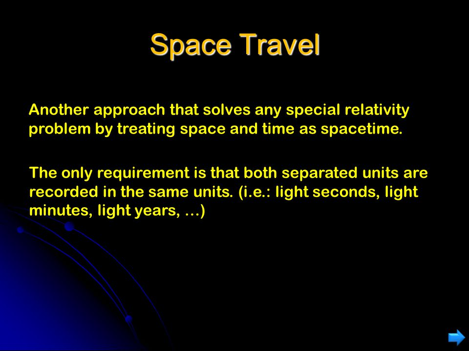 Space Travel Alpha Centauri is 4.3 light-years from earth. (It takes light 4.3 years to travel from earth to Alpha Centauri). How long would people on