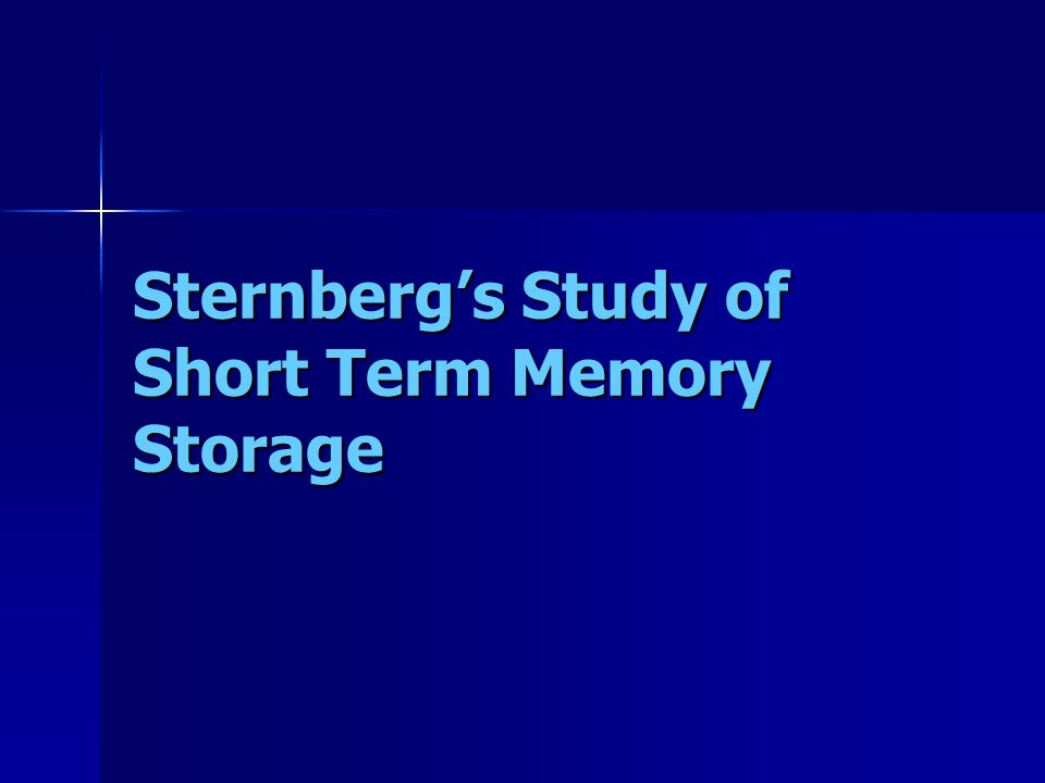 Sternbergs Study of Short Term Memory Storage