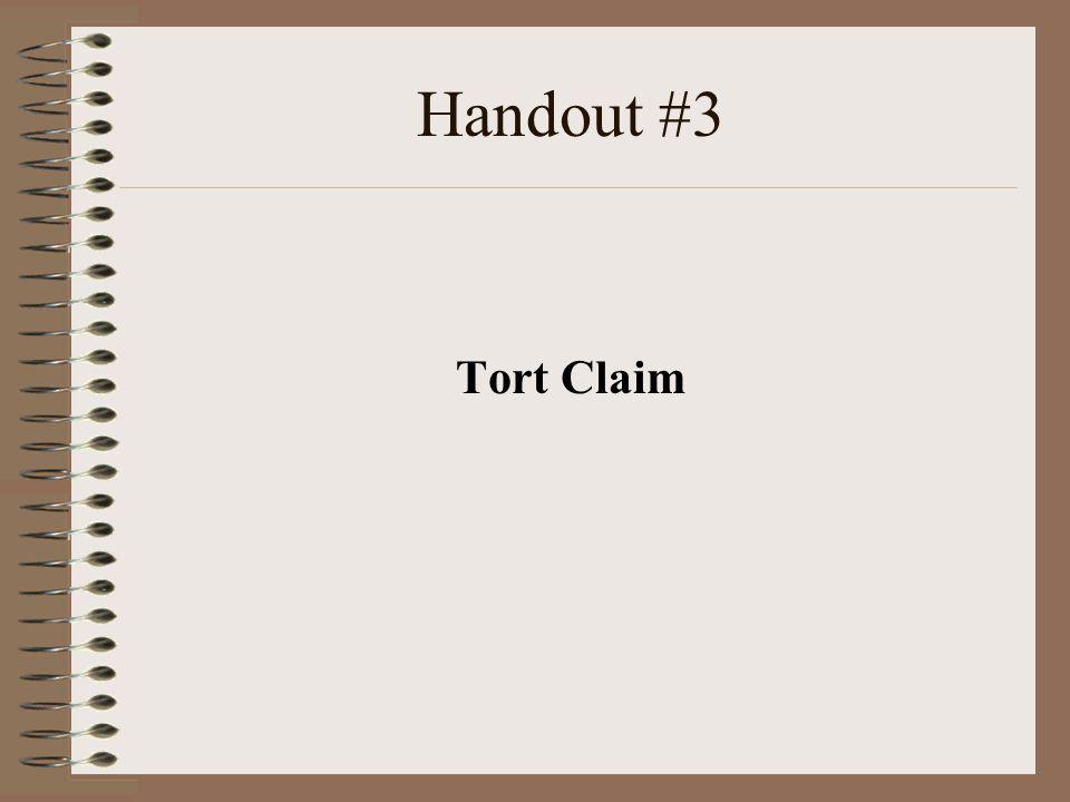 Handout #3 Tort Claim