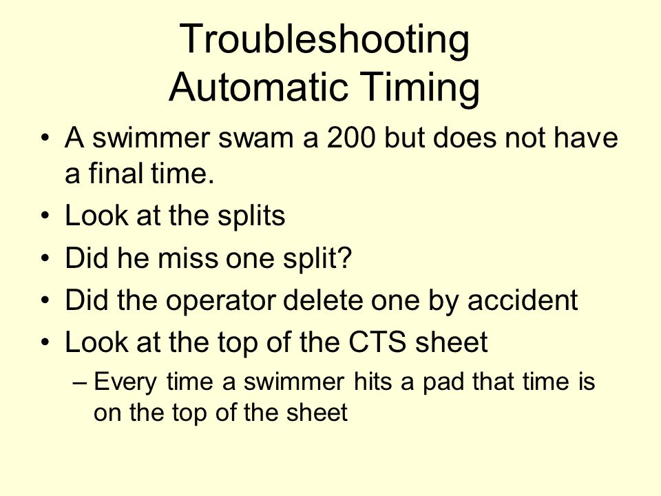 A swimmer swam a 200 but does not have a final time. Look at the splits Did he miss one split? Did the operator delete one by accident Look at the top