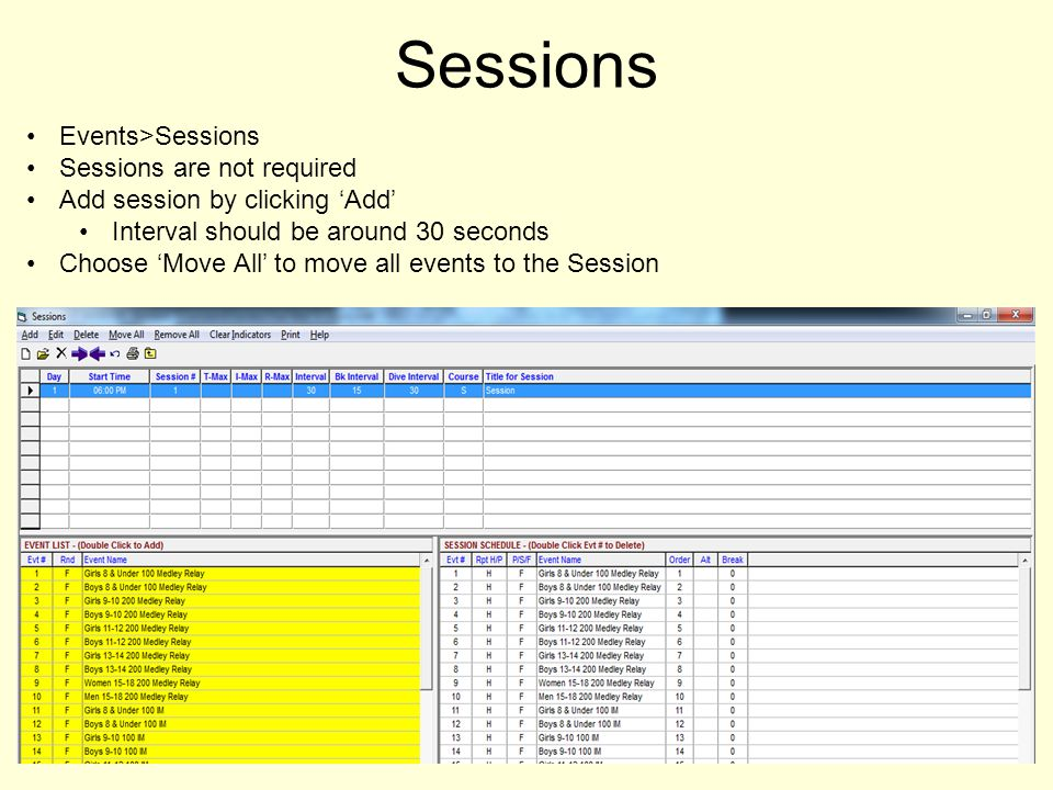 Sessions Events>Sessions Sessions are not required Add session by clicking Add Interval should be around 30 seconds Choose Move All to move all events to the Session