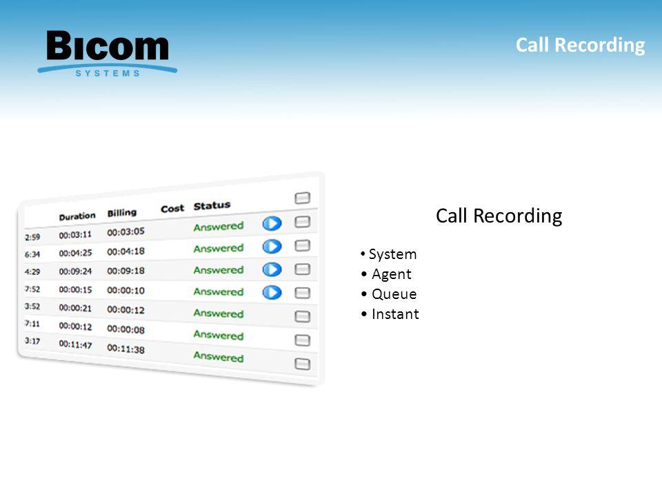 Call Recording System Agent Queue Instant Call Recording