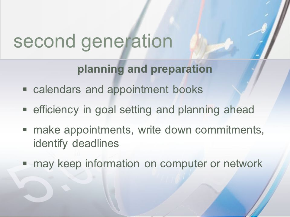 time second generation planning and preparation calendars and appointment books efficiency in goal setting and planning ahead make appointments, write