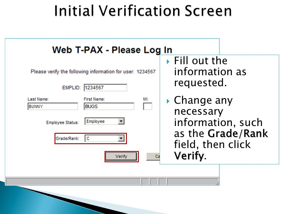 NEXT Verify and correct any information on this tab, then click NEXT.