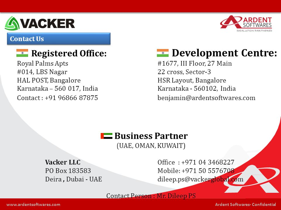 Ardent Softwares- Confidentialwww.ardentsoftwares.com Contact Us Registered Office: Development Centre: Royal Palms Apts #1677, III Floor, 27 Main #01