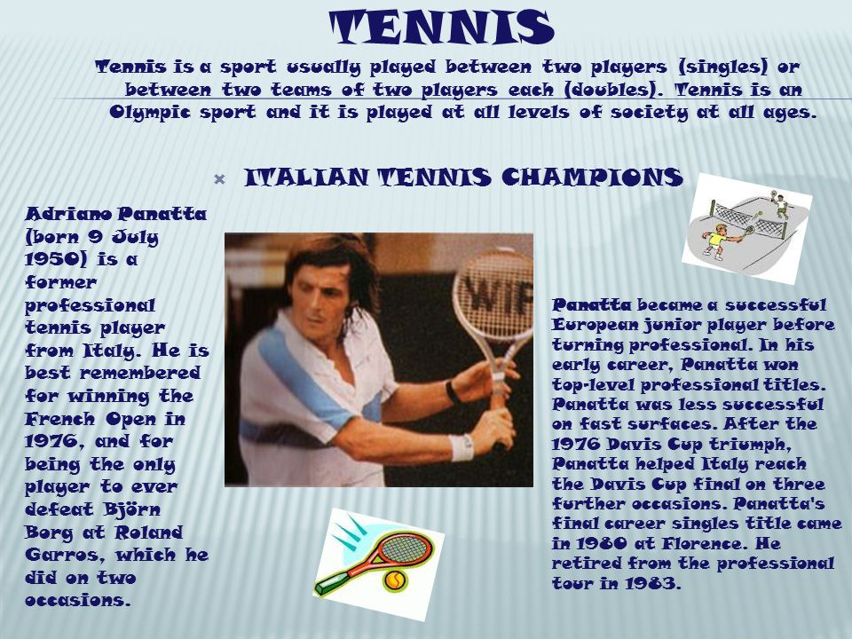 TENNIS Tennis is a sport usually played between two players (singles) or between two teams of two players each (doubles). Tennis is an Olympic sport a