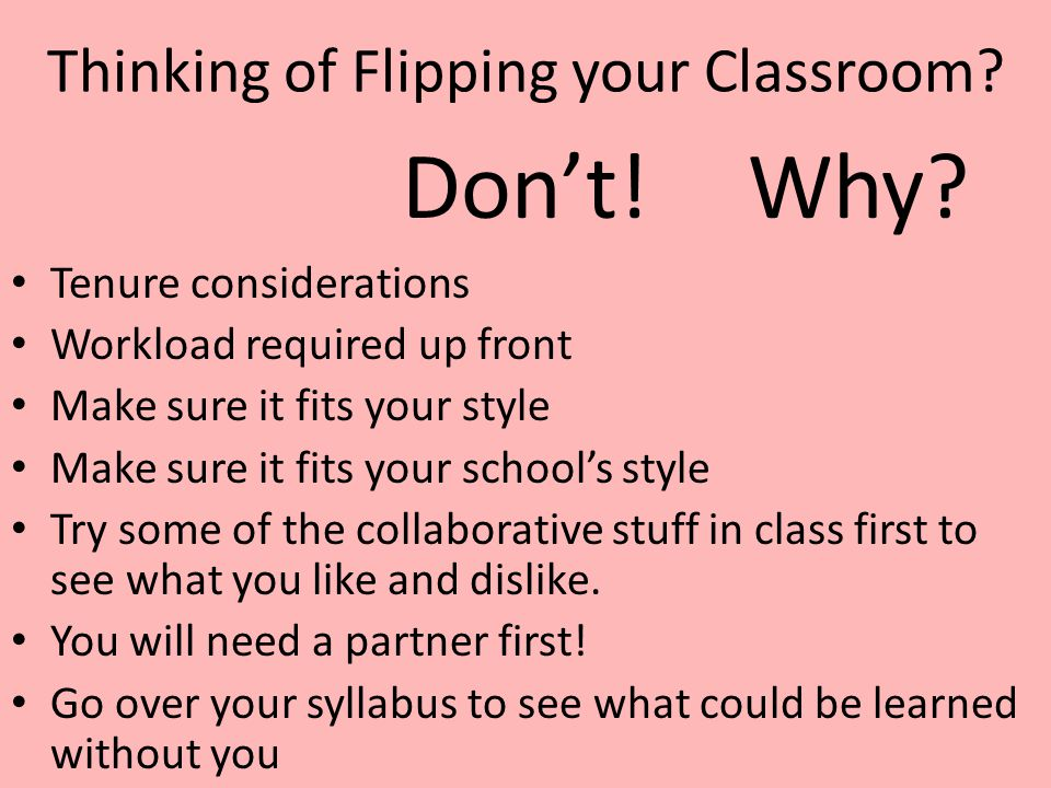 Thinking of Flipping your Classroom.