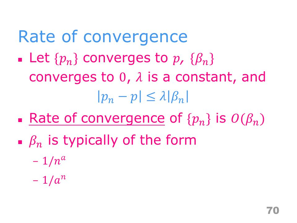 Rate of convergence 70