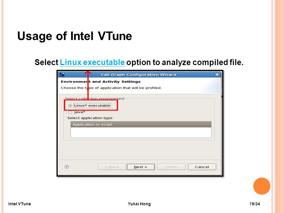 Usage of Intel VTune Select Linux executable option to analyze compiled file.