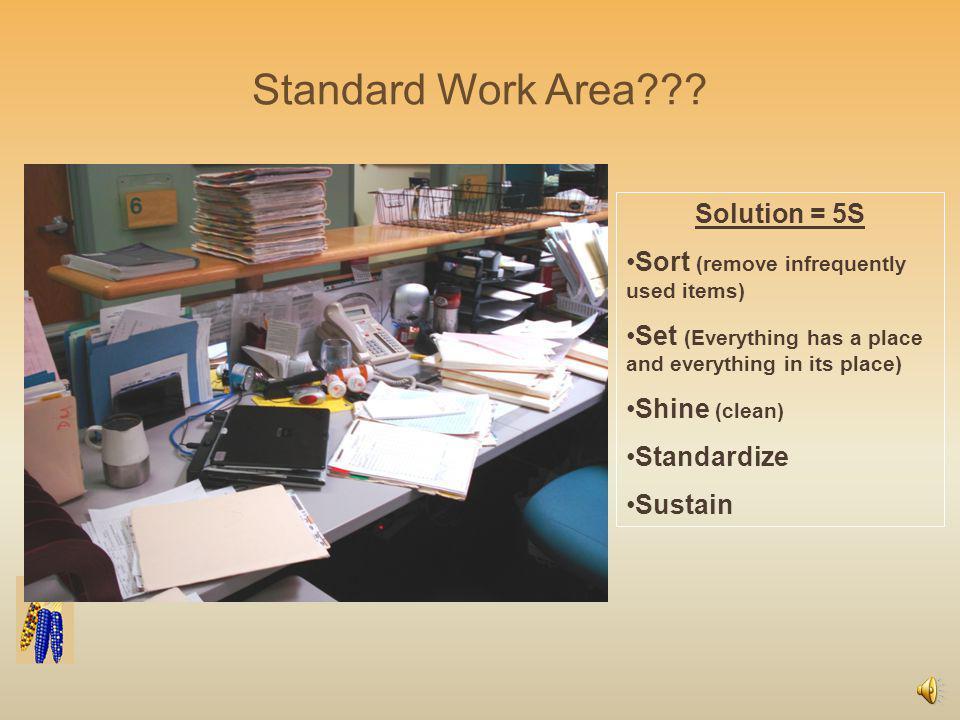 Standard Work Area??.
