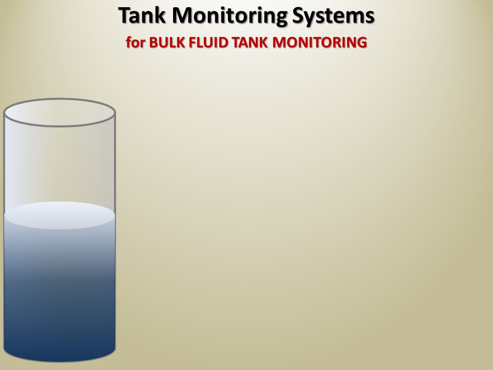 MAKE YOUR WORK EASIER! Tank Monitoring Systems SEE MORE...