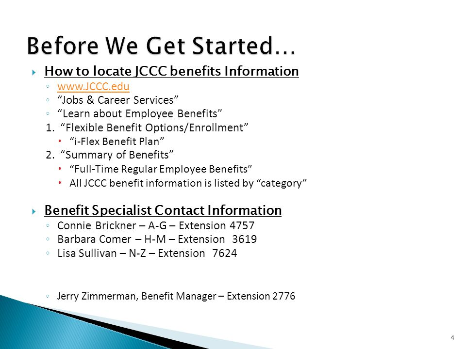 How to locate JCCC benefits Information www.JCCC.edu Jobs & Career Services Learn about Employee Benefits 1.