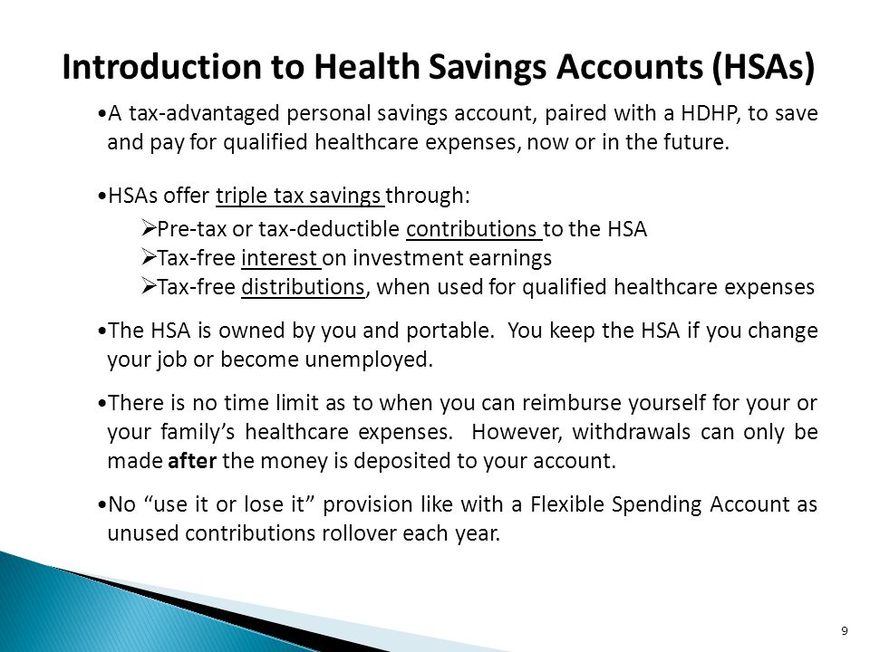 A tax-advantaged personal savings account, paired with a HDHP, to save and pay for qualified healthcare expenses, now or in the future.