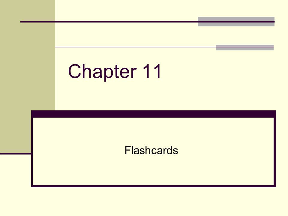 Chapter 11 Flashcards