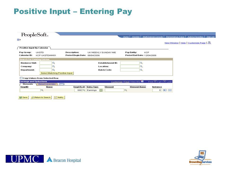 UPMC Positive Input – Entering Pay
