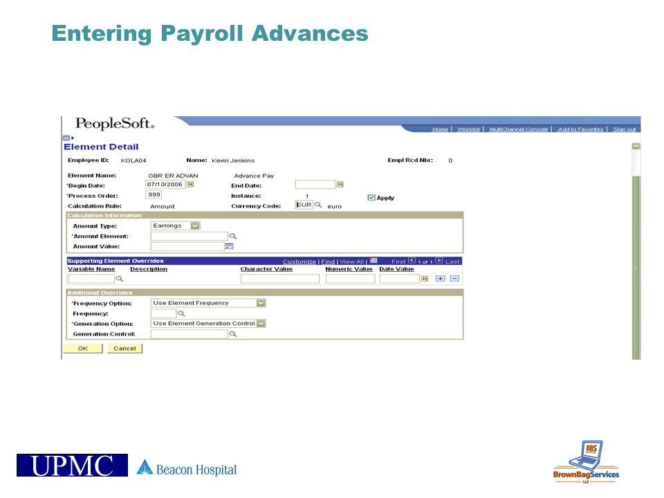 UPMC Entering Payroll Advances