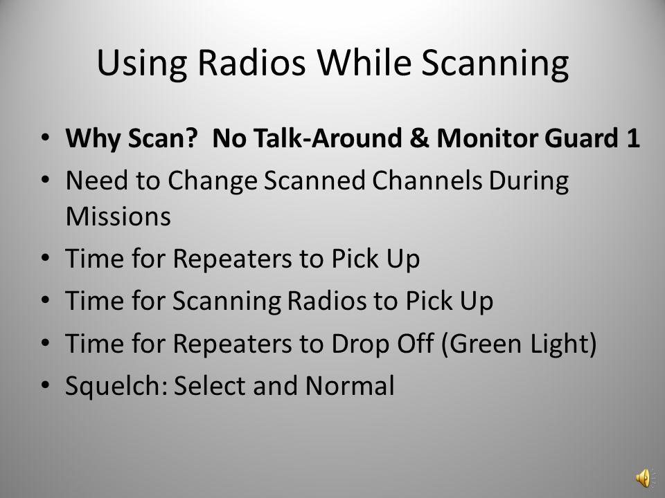 Scanning Using CAP VHF Radios CIVIL AIR PATROL ILLINOIS WING GROUP 2 COMMUNICATIONS DECEMBER 2009