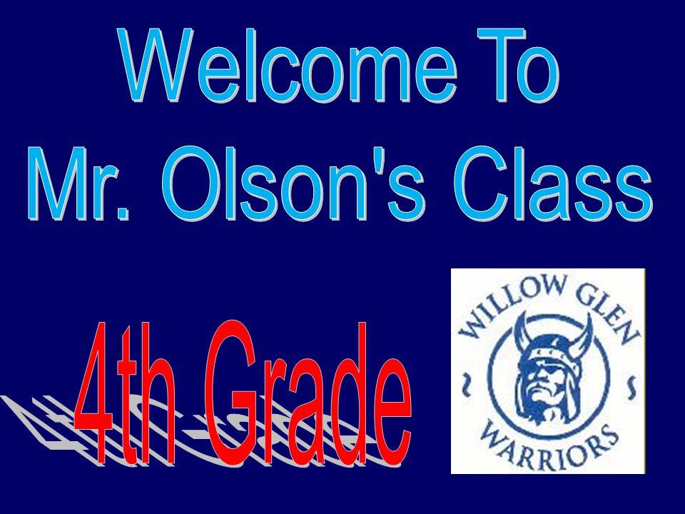 Mr.Olsons 4th Grade Website Mr.