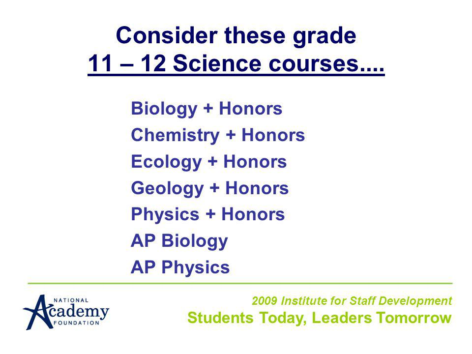 Consider these grade 11 – 12 Science courses....