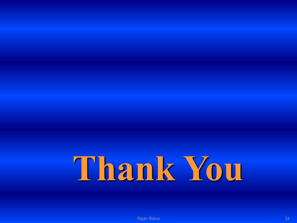 Thank You Rajan Ratna24
