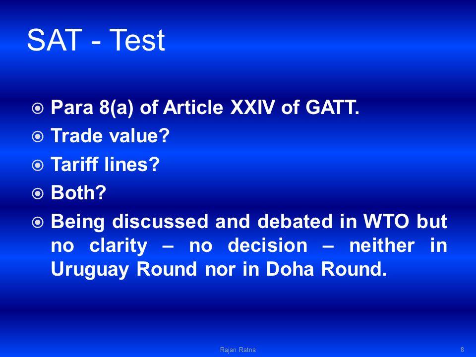 SAT - Test Para 8(a) of Article XXIV of GATT. Trade value.