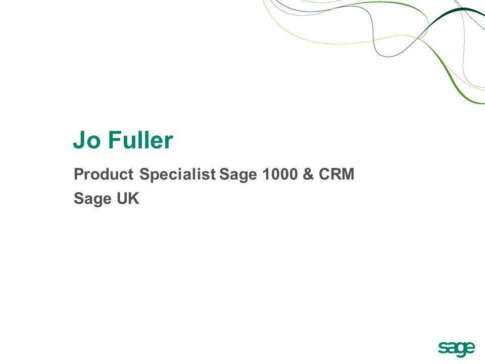 Jo Fuller Product Specialist Sage 1000 & CRM Sage UK