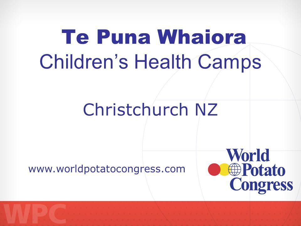 Te Puna Whaiora Childrens Health Camps www.worldpotatocongress.com Christchurch NZ