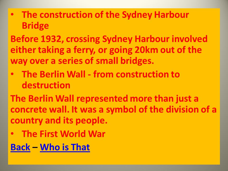 The construction of the Sydney Harbour Bridge Before 1932, crossing Sydney Harbour involved either taking a ferry, or going 20km out of the way over a series of small bridges.