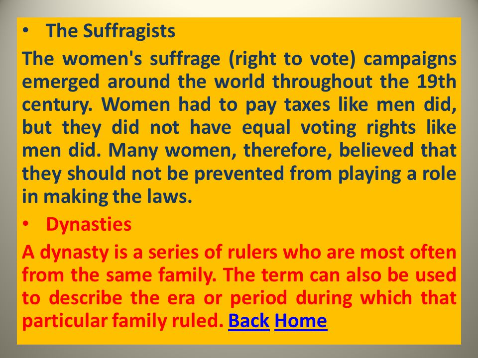 The Suffragists The women s suffrage (right to vote) campaigns emerged around the world throughout the 19th century.