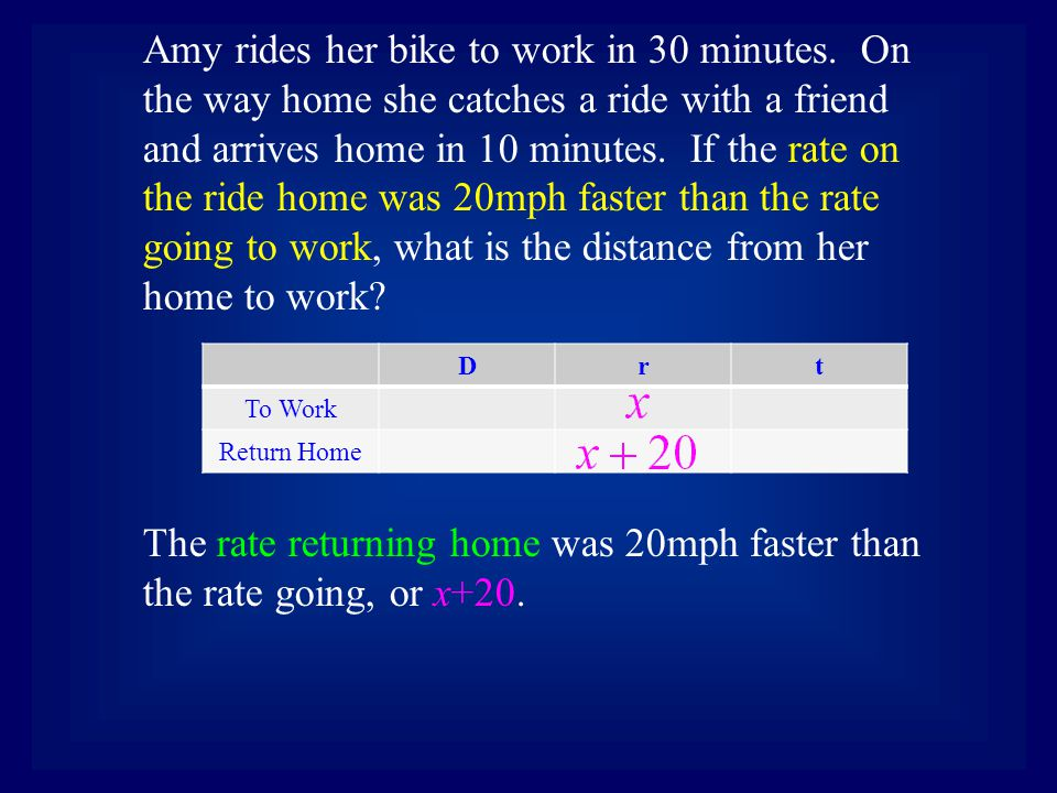 Drt To Work Return Home The time going to work is 30 minutes, or … Amy rides her bike to work in 30 minutes.