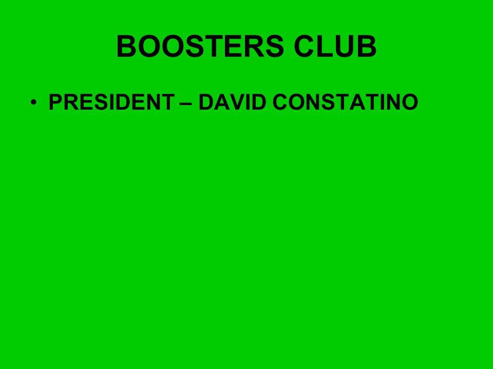 BOOSTERS CLUB PRESIDENT – DAVID CONSTATINO