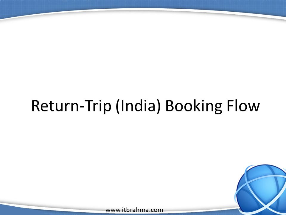 1 Return-Trip (India) Booking Flow