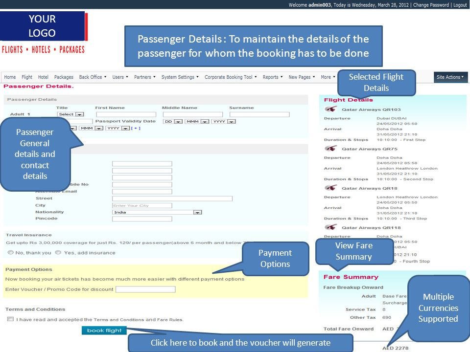 www.itbrahma.com 1 YOUR LOGO Passenger Details : To maintain the details of the passenger for whom the booking has to be done Payment Options Selected